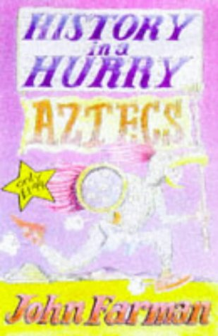 9780330352475: Aztecs (History in a Hurry, 5)