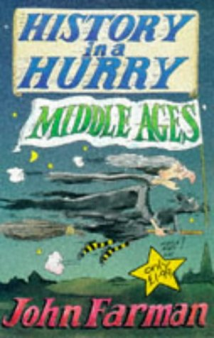9780330352529: Middle Ages (History in a Hurry)
