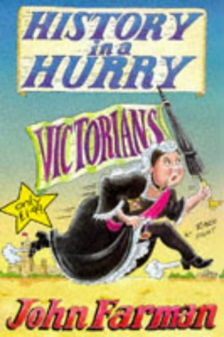 9780330352536: Victorians (History in a Hurry)