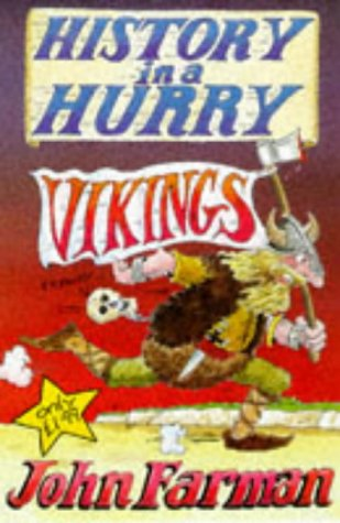 History in a Hurry: Vikings (History in a Hurry , Vol 2): Farman, John