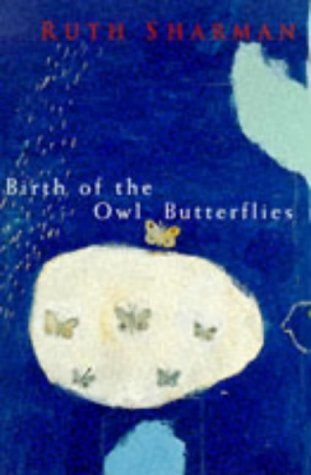 9780330352659: Birth of the Owl Butterflies