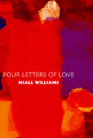 9780330352680: Four Letters Of Love (Hb) (UK/S.A.)