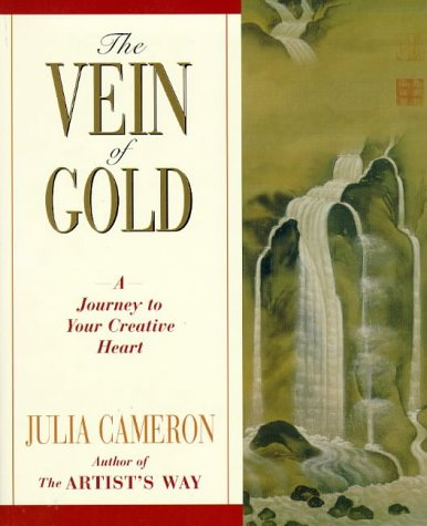 9780330352857: The Vein of Gold: A Journey to Your Creative Heart