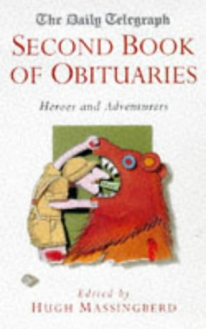 9780330352987: The Daily Telegraph Second Book of Obituaries: Heroes and Adventurers (Vol 2)