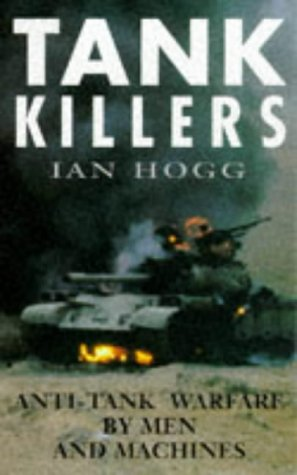 Tank Killers: Hogg, Ian