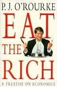 Eat the Rich. A treatise on economics.