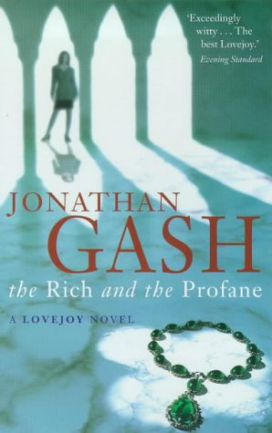 9780330353601: The Rich and the Profane (A Lovejoy novel)