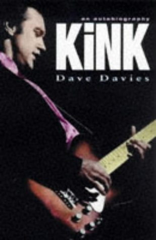 9780330353779: Kink: An Autobiography