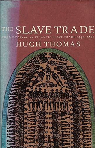 9780330354370: The Slave Trade: History of the Atlantic Slave Trade, 1440-1870