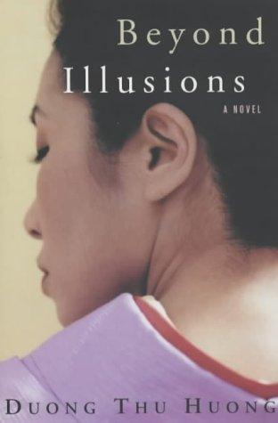 Beyond Illusions: Duong Thu Huong