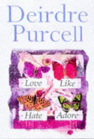 Love Like Hate Adore: Deirdre Purcell