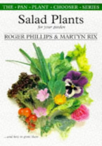 9780330355513: Salad Plants for Your Vegetable Garden (The Pan Plant Chooser Series)