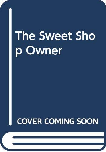 9780330355544: The Sweet Shop Owner