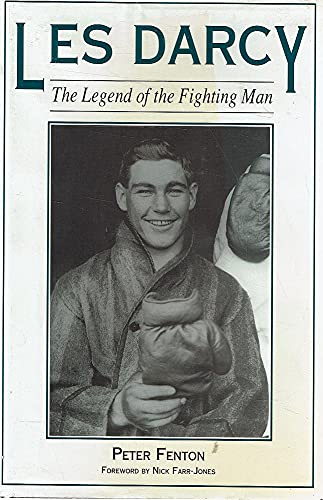 Les Darcy. The Legend of the Fighting Man.: Fenton, Peter.