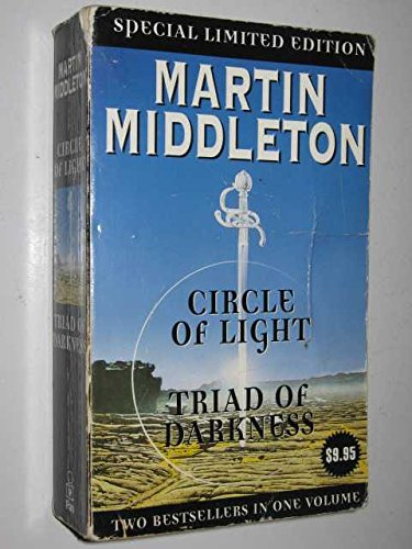 Circle of Light and Triad of Darkness: Middleton, Martin