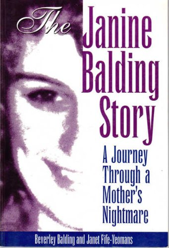9780330356640: The Janine Balding Story: A Mother's Nightmare