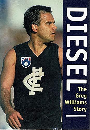 9780330357241: Diesel: The Greg Williams story