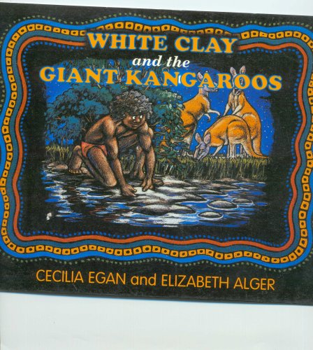 9780330358132: White Clay and the Giant Kangaroos