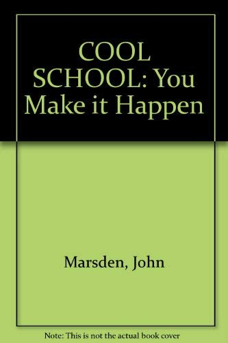 9780330358675: COOL SCHOOL: You Make it Happen