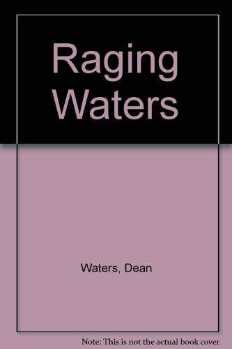 Raging Waters: Dean Waters, Daniel Lane