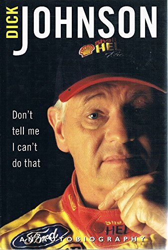 9780330361538: Don't tell me I can't do that: An autobiography