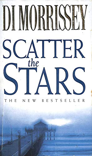 9780330361583: Scatter the Stars