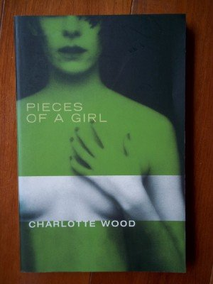 9780330361699: Pieces of a Girl
