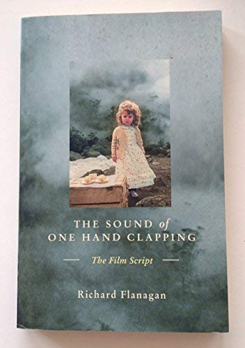 9780330362399: The sound of one hand clapping: The film script