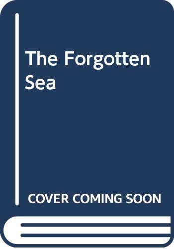 9780330362726: The Forgotten Sea