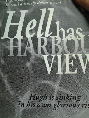 Hell Has Harbour Views: Beasley, Richard