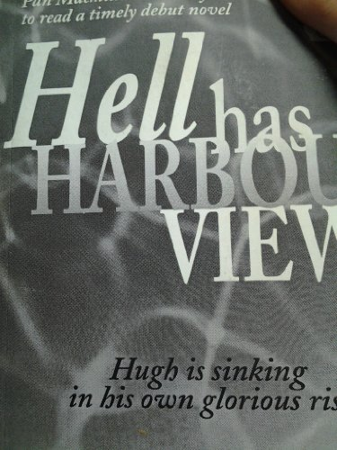 9780330363181: Hell Has Harbour Views