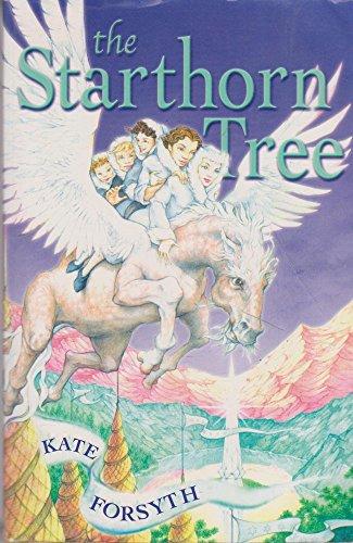 The Starthorn Tree: Kate Forsyth