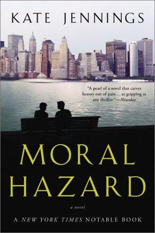 9780330364065: Moral Hazard : A Novel