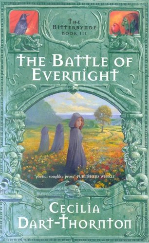 9780330364171: The Battle of Evernight: The Bitterbynde Book 3