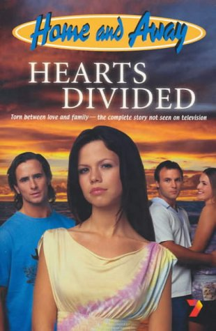 9780330364614: Hearts Divided (Home & Away)