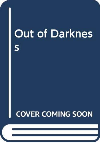 9780330364812: Out of Darkness
