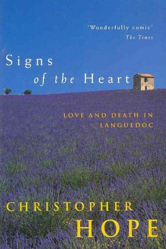 Signs of the Heart : Love and Death in Languedoc