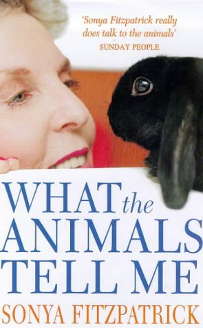 9780330367141: What the Animals Tell Me