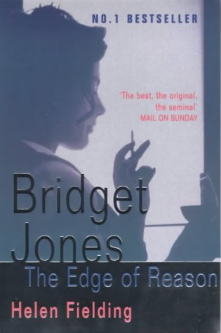 Bridget Jones: The Edge of Reason: Helen Fielding
