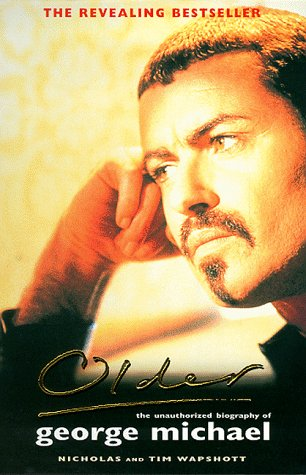 9780330367547: Older: Unauthorized Biography of George Michael