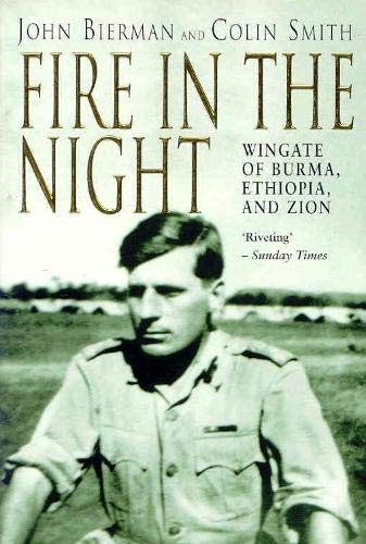 9780330367554: Fire in the Night: Wingate of Burma, Ethiopia and Zion