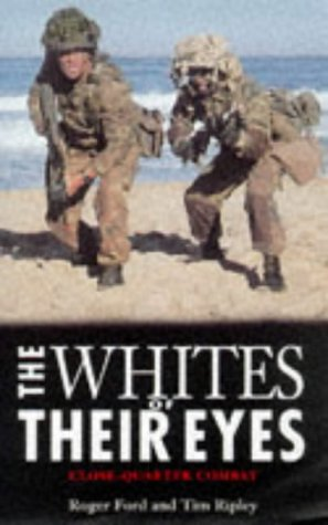9780330367561: The Whites of Their Eyes: Experiences of Close Combat