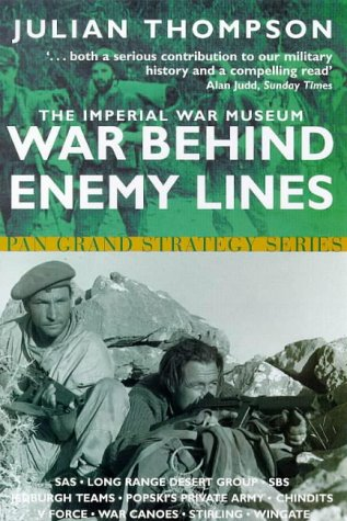 9780330367615: The Imperial War Museum Book of War Behind Enemy Lines: Special Forces in Action, 1940-1945