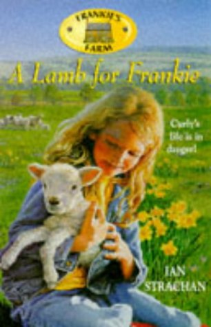 Lamb for Lucy (Lucy's Farm): Hooper, Mary