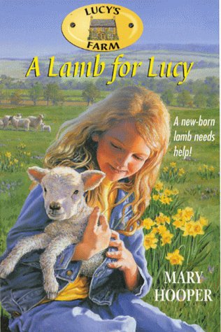9780330367943: Lucy's Farm 1: A Lamb for Lucy
