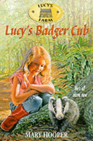 Lucys Badger Cub (Lucys Farm # 3): Hooper, Mary