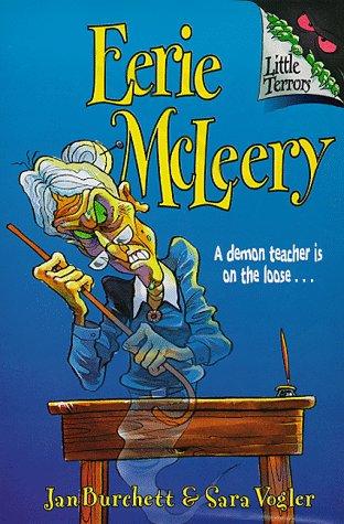 Eerie McLeery (Little Terrors): Burchett, Jan, Vogler,