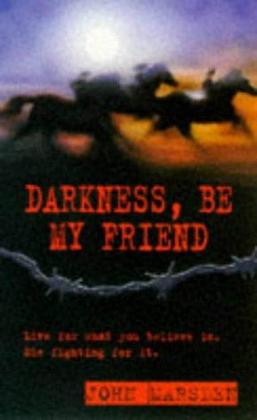 9780330368186: Darkness, Be My Friend (War S.)