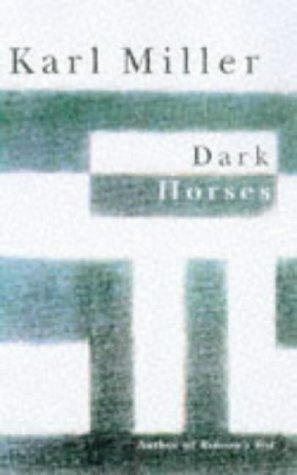 Dark Horses (033036832X) by Karl Miller