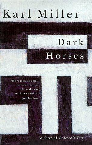 9780330368339: Dark horses: An experience of literary journalism
